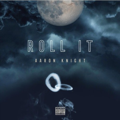 Aaron Knight - Roll It