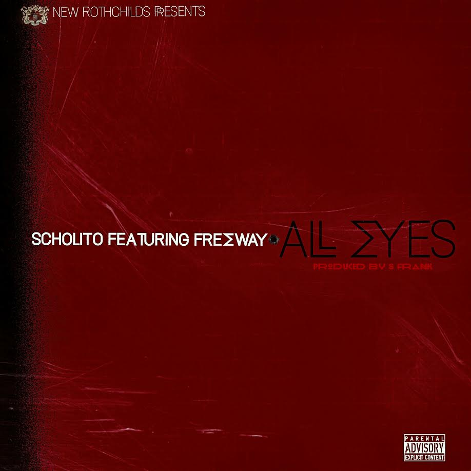Scholito Freeway All Eyes